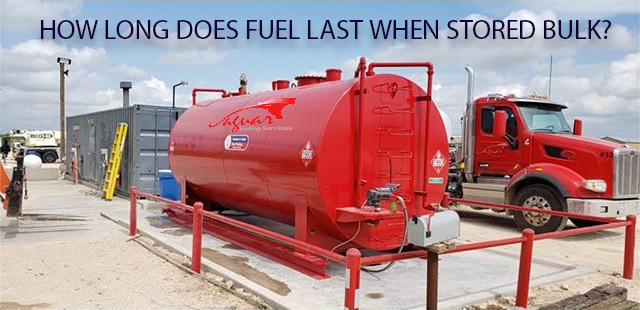 How Long Does Fuel Last When Stored In Bulk?